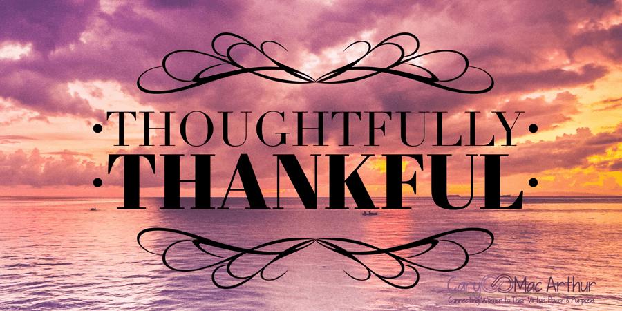 #ThoughtfulThursday: #ThankfulThursday